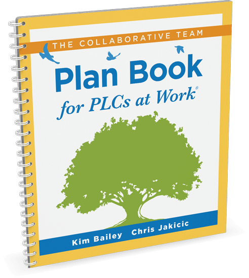 Collaborative Team Plan Book for PLCs at Work
