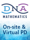 DNA Mathematics On-site & Virtual PD