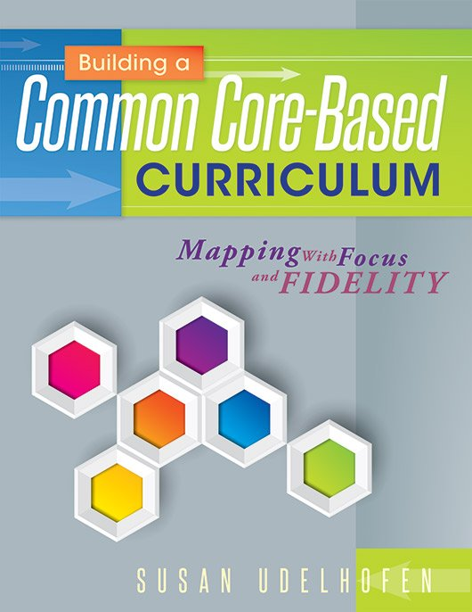 Building a Common Core–Based Curriculum