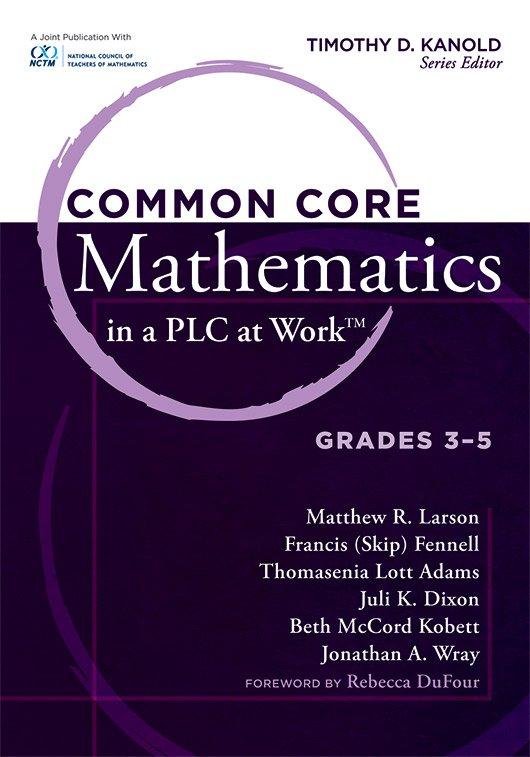 Common Core Mathematics in a PLC at Work, Grades 3–5