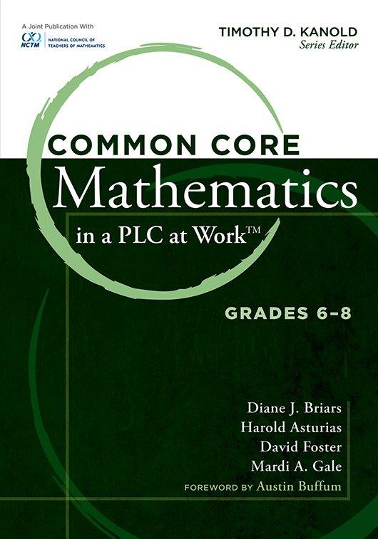 Common Core Mathematics in a PLC at Work, Grades 6–8