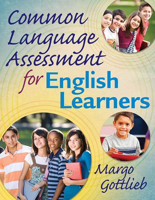 Common Language Assessment for English Learners