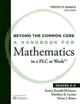A Handbook for Mathematics in a PLC at Work™, Grades 6–8