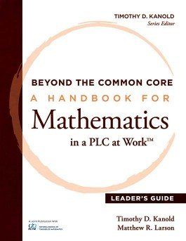 A Handbook for Mathematics in a PLC at Work™, Leaders Guide