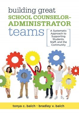 Building Great School Counselor–Administrator Teams