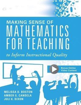 Making Sense of Mathematics for Teaching to Inform Instructional Quality