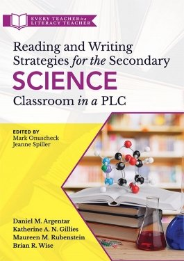 Reading and Writing Strategies for the Secondary Science Classroom in a PLC