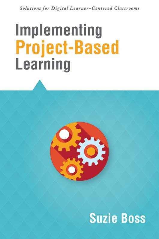 Implementing Project-Based Learning