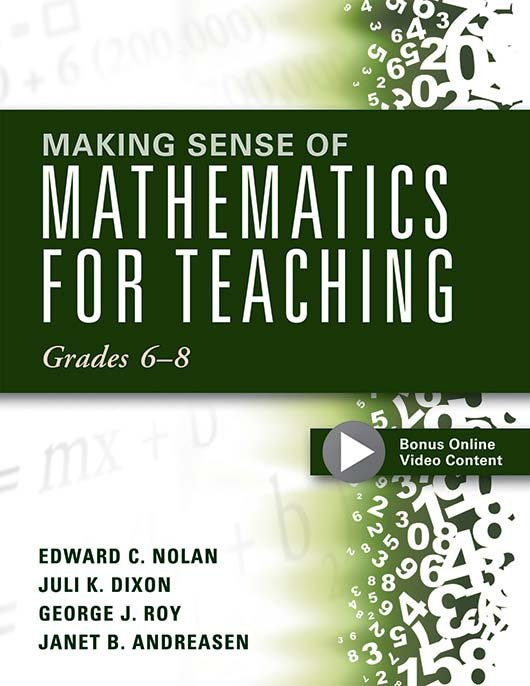 Making Sense of Mathematics for Teaching: Grades 6–8