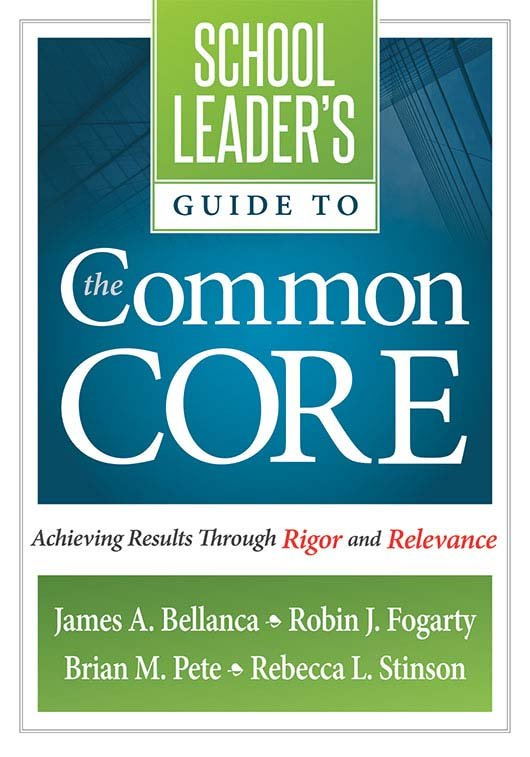 School Leader's Guide to the Common Core