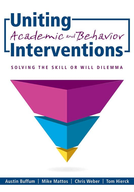 Uniting Academic and Behavior Interventions